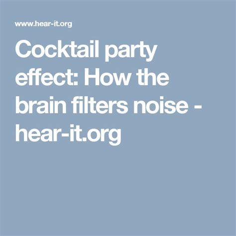 cocktail party effect best 25 cocktail party effect ideas on pinterest bomb