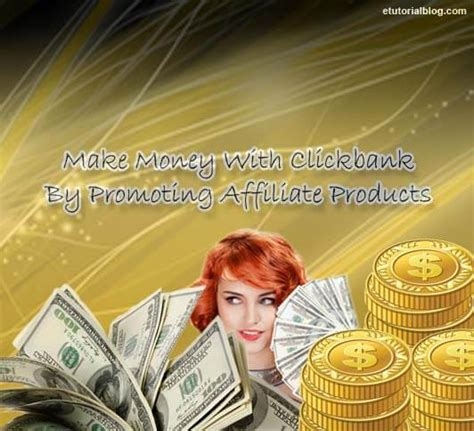 Clickbank Online Money Making - make money with clickbank by promoting affiliate products e tutorial blog