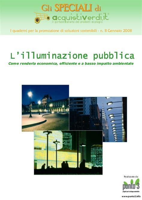 l l illuminazione illuminazione pubblica a led vantaggi l illuminazione pubblica