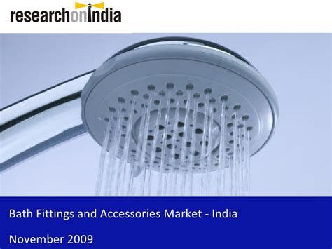 bathtub fitting analysis bath fittings and accessories market india sle