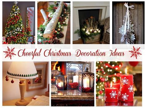 decor designs colors ideas cheerfull christmas home cheerful christmas decoration ideas just imagine daily