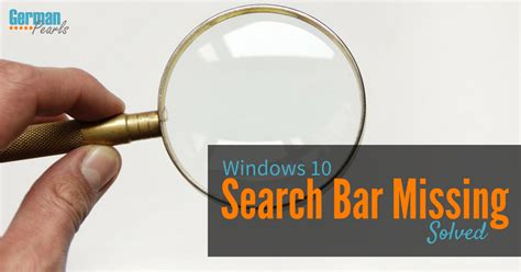 Windows 10 Search Email Solved Windows 10 Search Bar Missing German Pearls