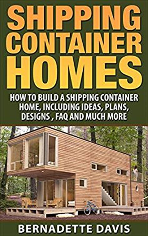 container home design books shipping container homes how to build a shipping