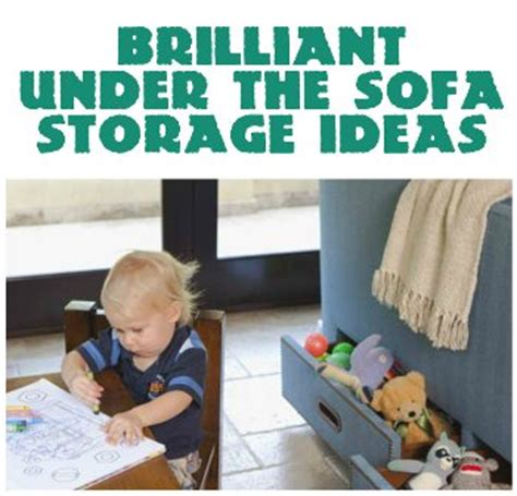 Brilliant Under The Sofa Storage Ideas
