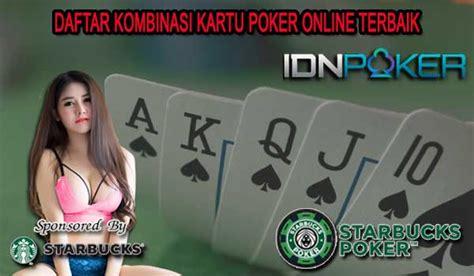 daftar kombinasi kartu poker  terbaik idn poker indonesia
