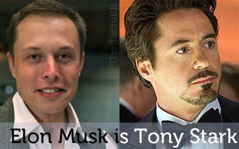 elon musk tony stark why is elon musk the real life tony stark iron man