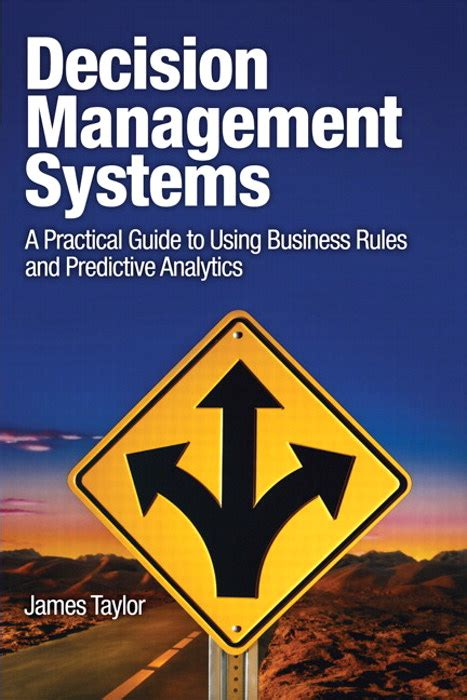 in or out a practical guide to decision books decision management systems a practical guide to using