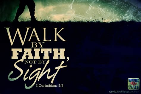 The About by Quotes About Walking In Faith Quotesgram