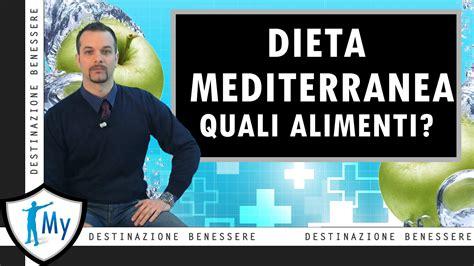 dieta mediterranea alimenti alimenti della dieta mediterranea