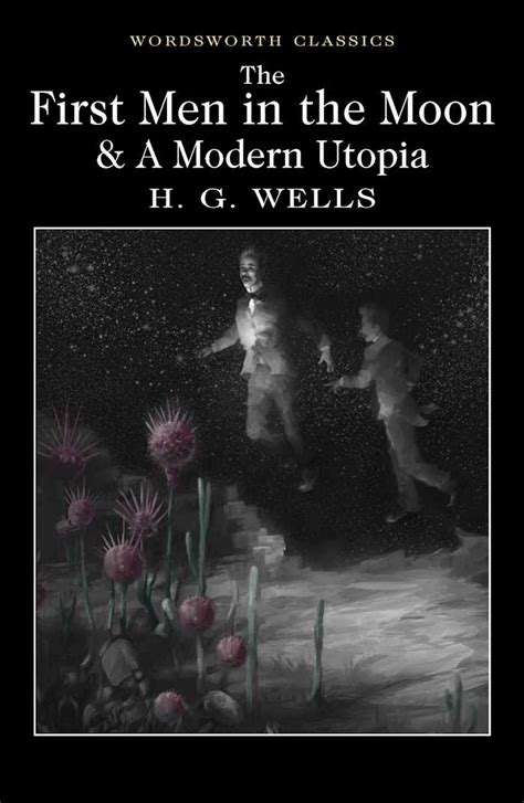 a modern utopia books the in the moon a modern utopia isbn