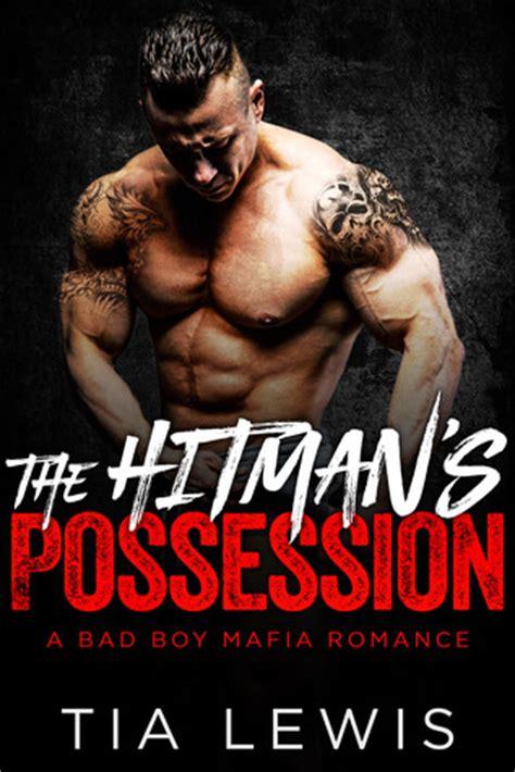 the possessions a novel books the hitman s possession a bad boy mafia book 1