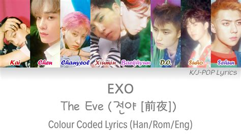 download mp3 exo the eve exo 엑소 the eve 전야 前夜 colour coded lyrics han rom