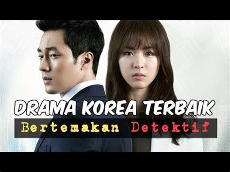 film korea romantis wajib nonton 6 drama korea terbaik bertemakan detektif wajib nonton