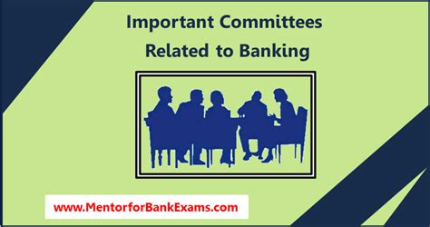 bank related important committees related to banking mentor for bank