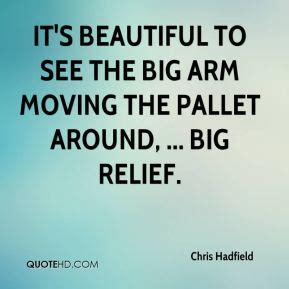 arm quotes image quotes at hippoquotes com chris hadfield quotes image quotes at hippoquotes com