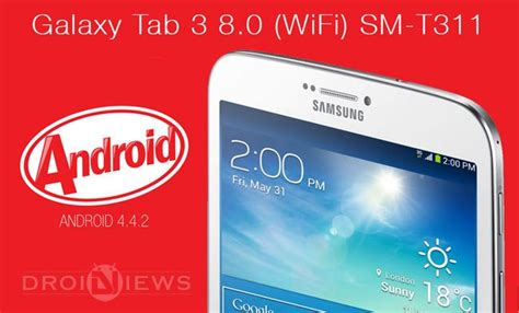 Samsung Tab 3 8 0 Sm T311 install android 4 4 2 kitkat firmware on galaxy tab 3 8 0 sm t311 3g wifi