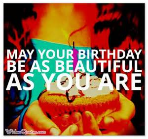 happy birthday beautiful quotes quotesgram
