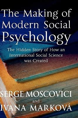 social psychology the science of everyday books the of modern social psychology the story