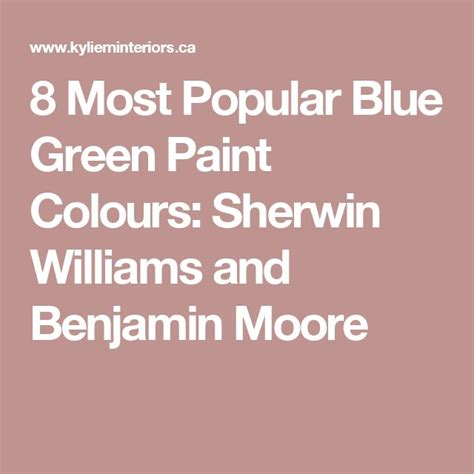 benjamin moore most popular greens 1000 ideas about blue green paints on pinterest green