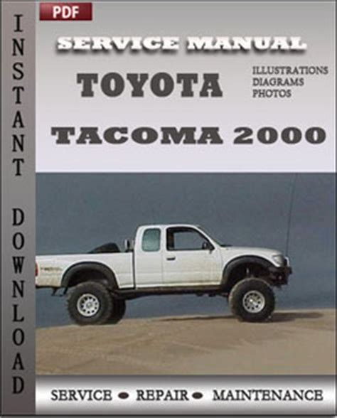 car owners manuals free downloads 2000 toyota tacoma xtra parental controls toyota tacoma 2000 service manual download repair service manual pdf