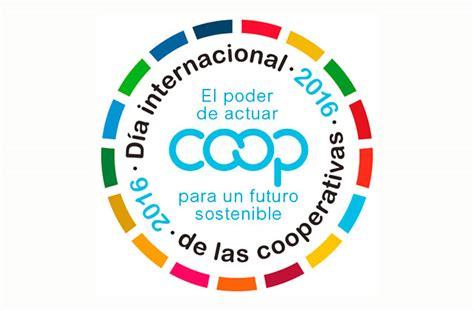 las cooperativas 2016 cooperativas de las am 233 ricas d 237 a internacional de las