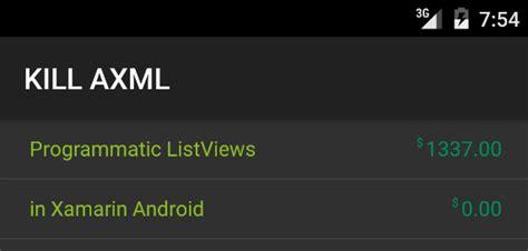xamarin create layout programmatically kill axml programmatic listviews in xamarin android