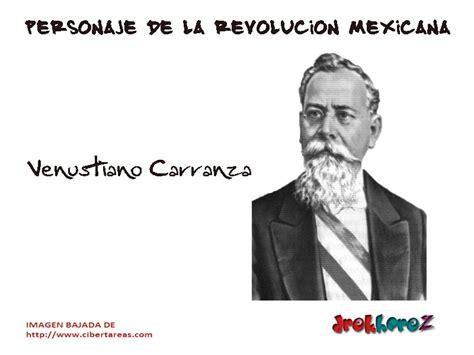 imagenes de los personajes de la revolucion mexicana y sus nombres venustiano carranza personaje de la revoluci 243 n mexicana