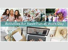 National Have Fun at Work Day Game Ideas Elfster Exchange