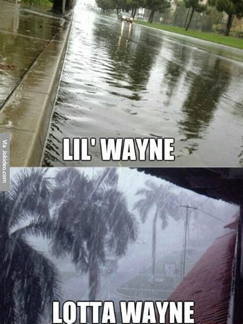 Rain Meme - lil wayne meme