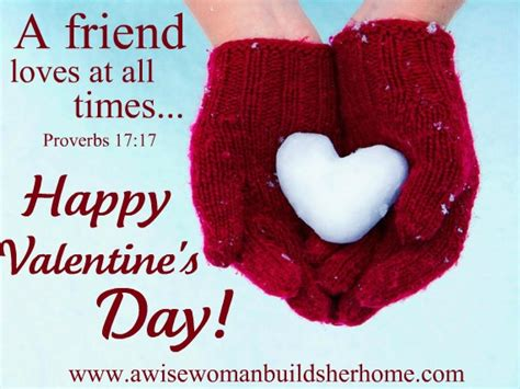 happy valentines day to friends a wise builds home what is a friend