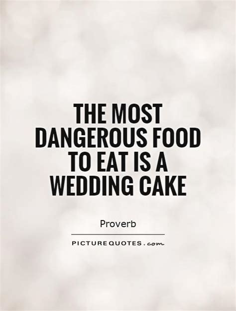 Wedding Quotes About Food by Engagement Cake Quotes Quotesgram