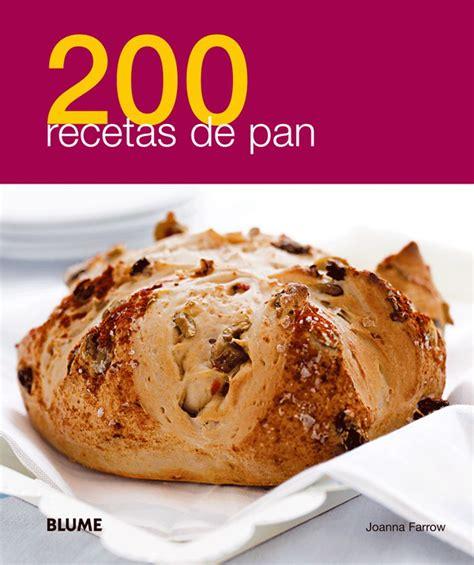 descargar pdf pan casero recetas tecnicas y trucos para hacer pan en casa de manera sencilla libro los 8 libros de c 243 mo hacer pan m 225 s populares
