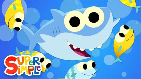 baby shark baby shark kids songs super simple songs youtube