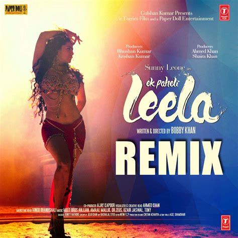 songs pk ek paheli leela remix mp songs  songs
