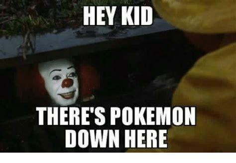 Pokemon Kid Meme - hey kid there s pokemon down here pokemon meme on sizzle