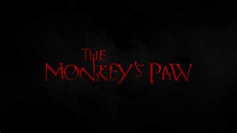 the monkey s paw theme essay the monkeys paw movie review wicked horror