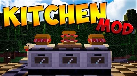 Minecraft Kitchen Mod 1 7 10 Forge The Kitchen Mod 1 12 2 1 11 2 Become A Chief In Minecraft