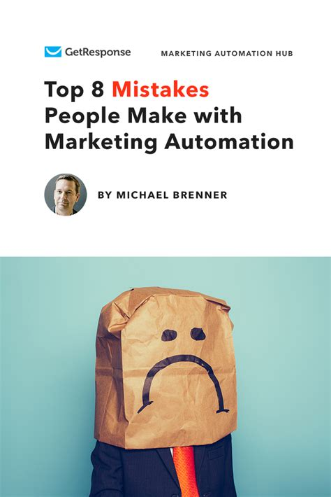 8 Mistakes Make When by Top 8 Mistakes Make With Marketing Automation