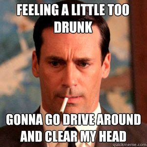 Drink Driving Meme - 1000 images about maaaad men xoxo on pinterest