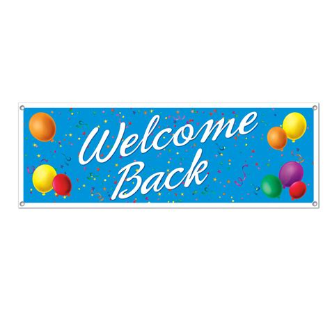 welcome back welcome back home work banner sign birthday party