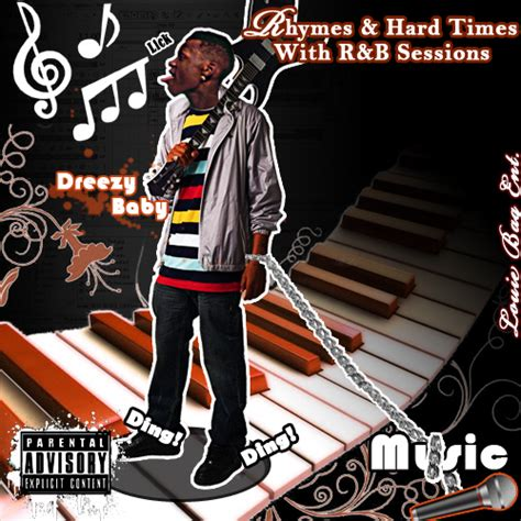 hot chick boy rhyme dreezy baby rhymes hard times with r b sessions