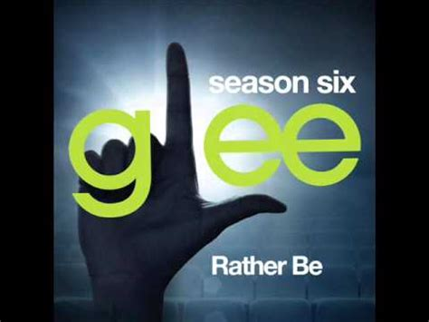 Download Mp3 Free Rather Be | glee rather be download mp3 lyrics youtube