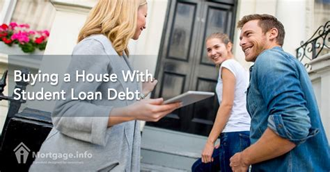 loan for buying house buying a house with student loan debt mortgage info