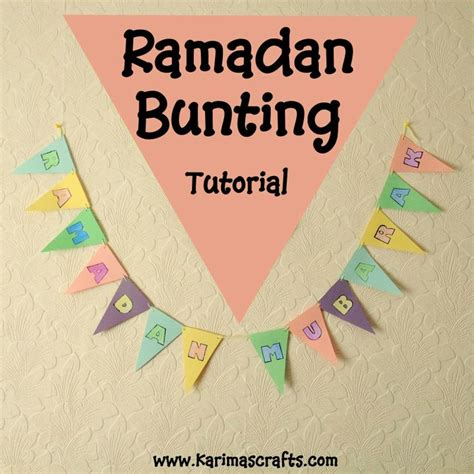 islamic crafts for ramadan bunting decorations tutorial muslim islamic craft