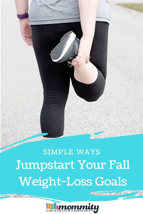 jumpstart weight loss 6 simple ways to jumpstart your fall weight loss goals