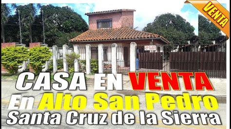 casa en venta santa cruz bolivia casa a la venta santa cruz bolivia