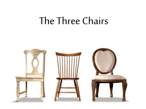 three chair bench parable of the three chairs