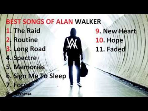 alan walker best song best songs ever of alan walker 2017 youtube
