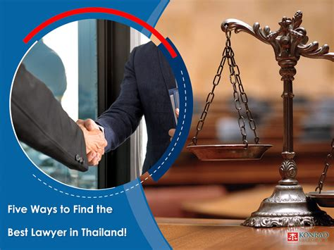 Find In Thailand And These Five Ways Will Help You Find The Best Lawyer In Thailand