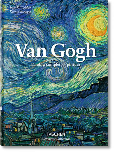 libro vincent van gogh van gogh la obra completa pintura bibliotheca universalis libros taschen